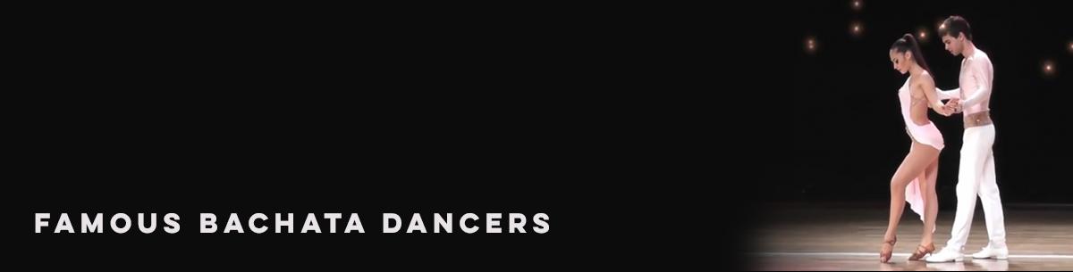 Famous Bachata Dancers